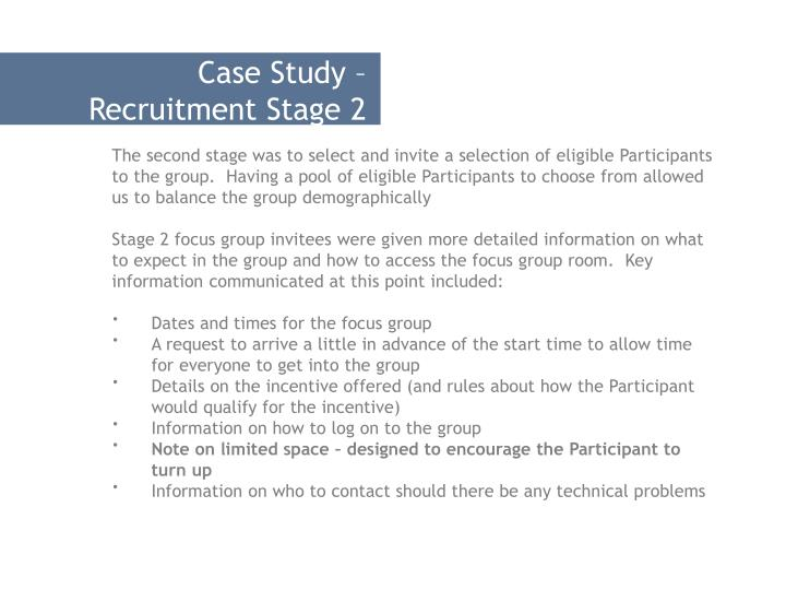 Case Study – Recruitment Stage 2