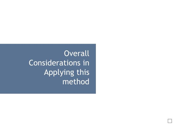 Overall Considerations in   Applying this method