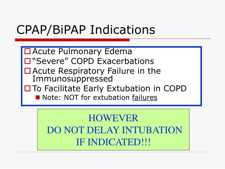 CPAP/BiPAP Indications