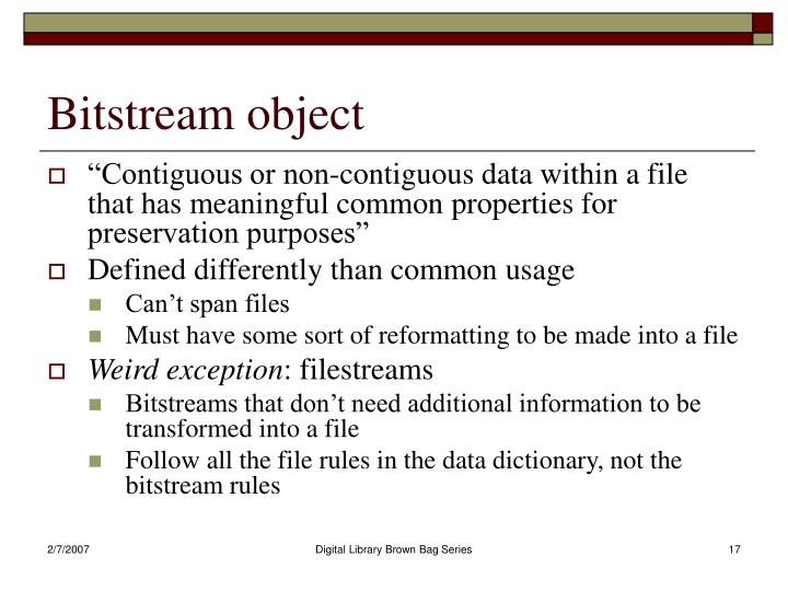 Bitstream object