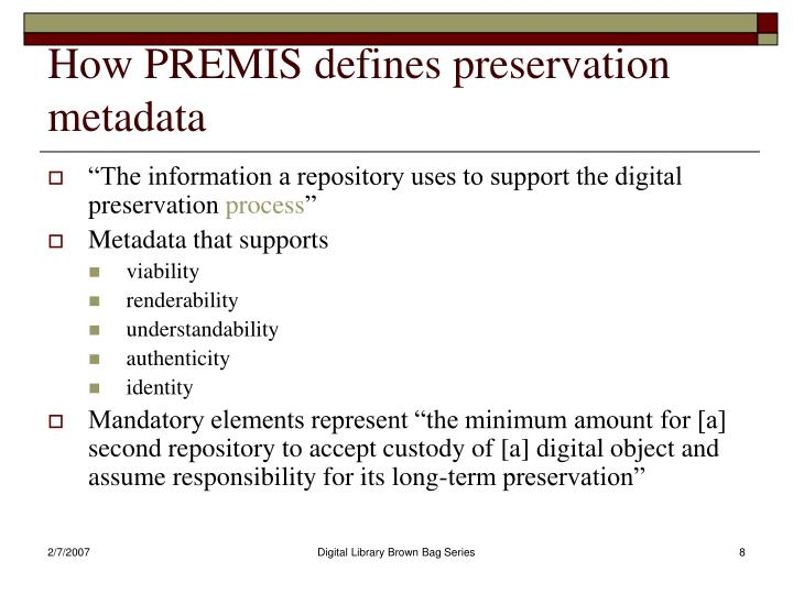 How PREMIS defines preservation metadata