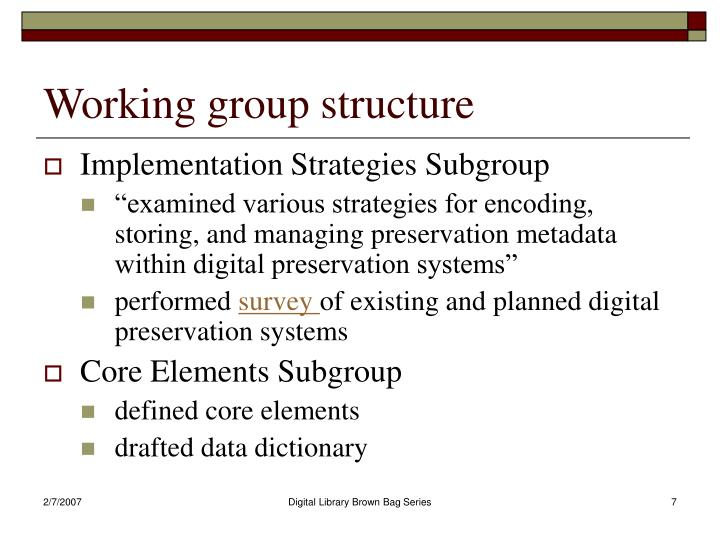 Working group structure