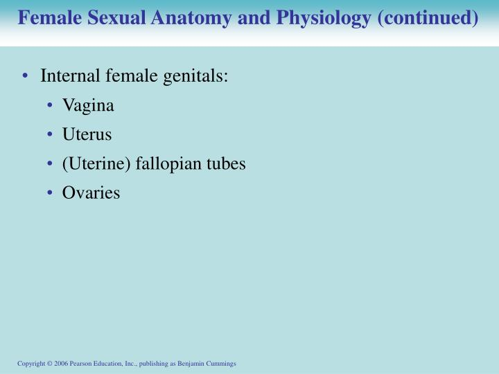 Female Sexual Anatomy and Physiology (continued)