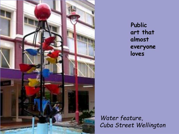 Public art that almost everyone loves