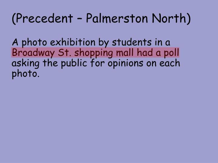 (Precedent – Palmerston North)