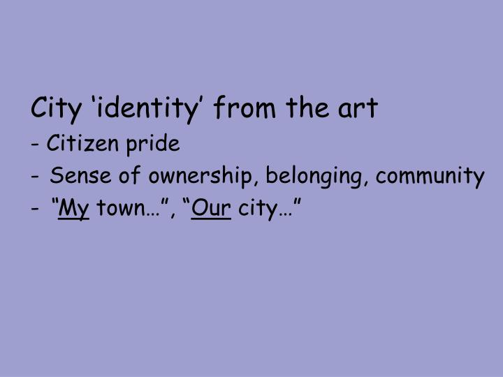 City 'identity' from the art