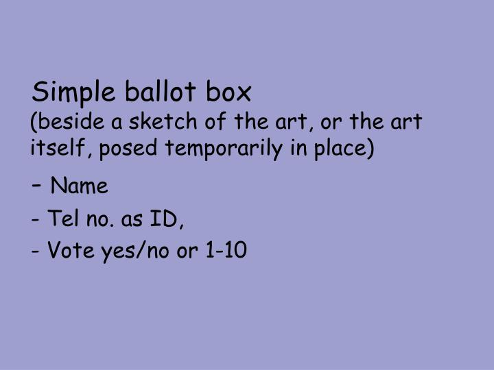 Simple ballot box