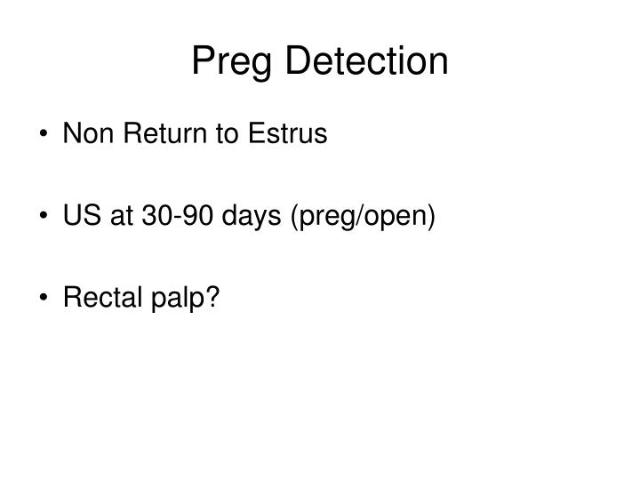 Preg Detection