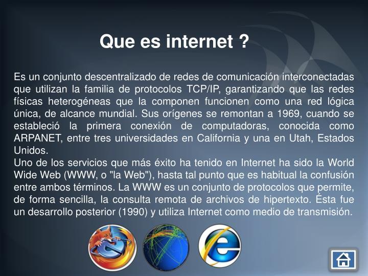 Que es internet ?