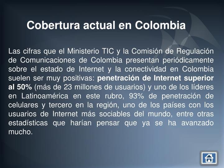 Cobertura actual en Colombia