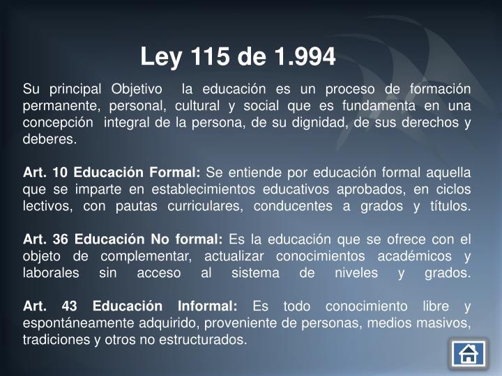 Ley 115 de 1.994