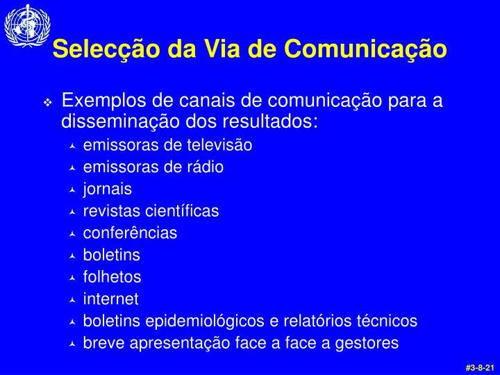 Selecção da Via de Comunicação