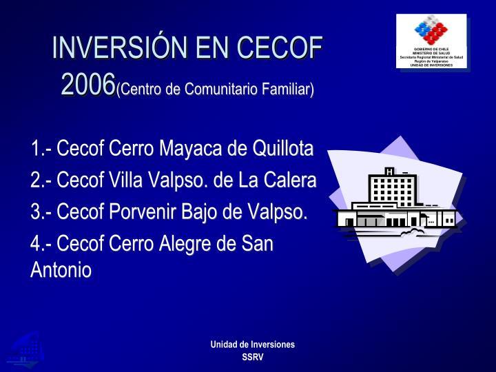 INVERSIÓN EN CECOF 2006