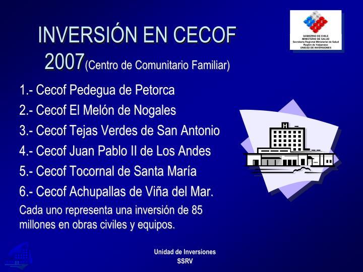 INVERSIÓN EN CECOF 2007