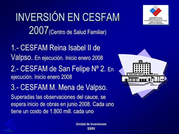 INVERSIÓN EN CESFAM 2007