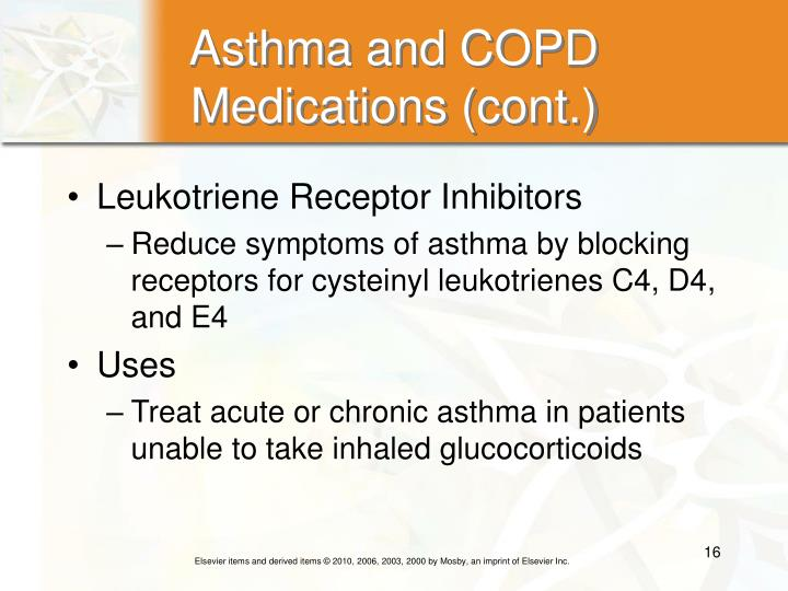 Asthma and COPD Medications (cont.)
