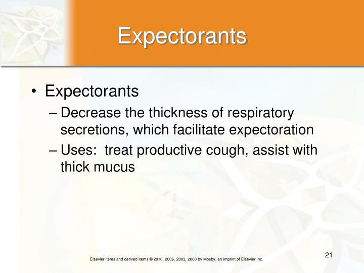 Expectorants
