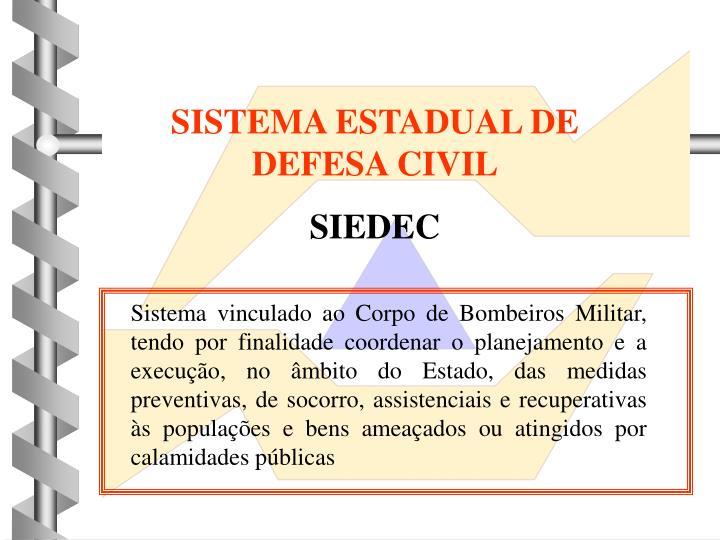 SISTEMA ESTADUAL DE DEFESA CIVIL