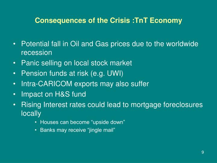 Consequences of the Crisis :TnT Economy