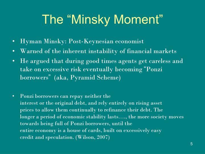 "The ""Minsky Moment"""