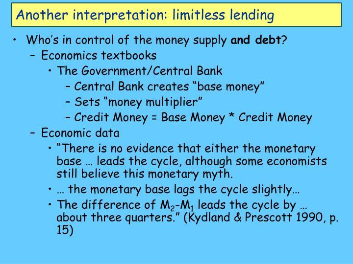 Another interpretation: limitless lending