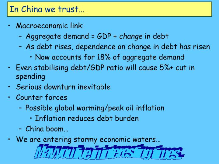 In China we trust…