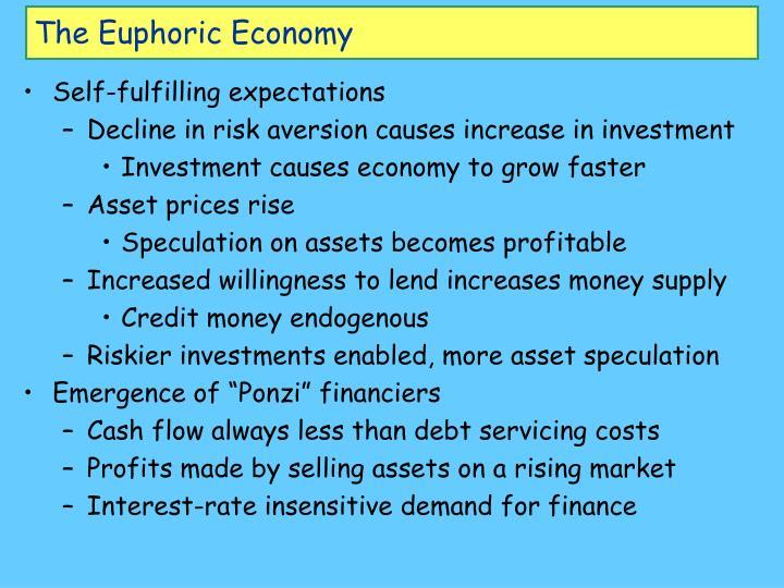 The Euphoric Economy