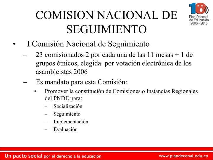 I Comisión Nacional de Seguimiento