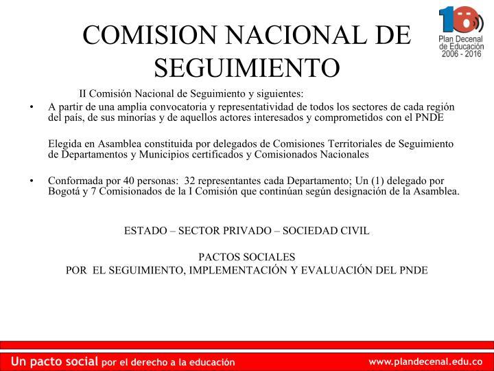 II Comisión Nacional de Seguimiento y siguientes: