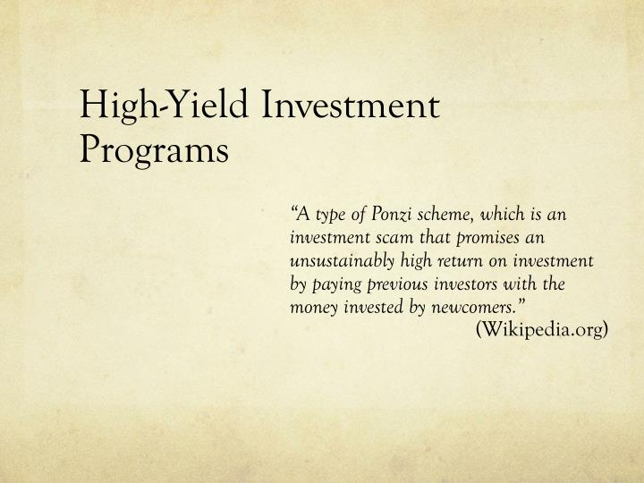 High-Yield Investment Programs