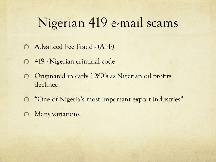 Nigerian 419 e-mail scams