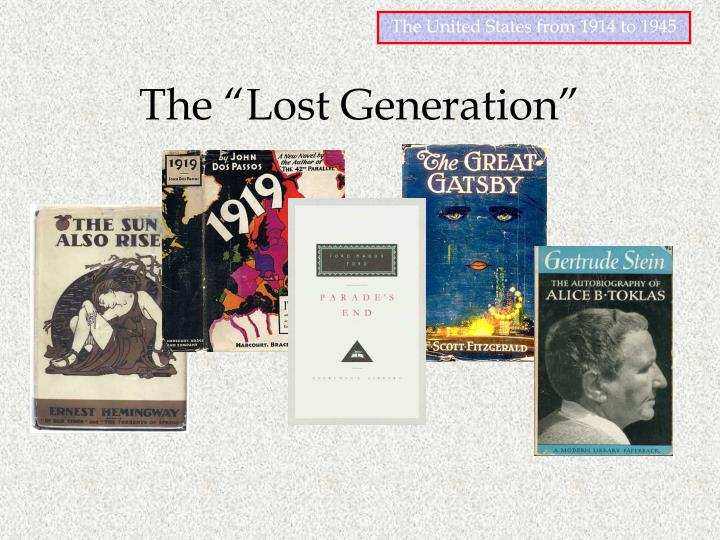 "The ""Lost Generation"""