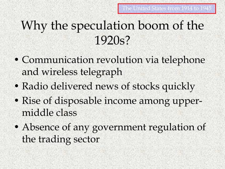Why the speculation boom of the 1920s?