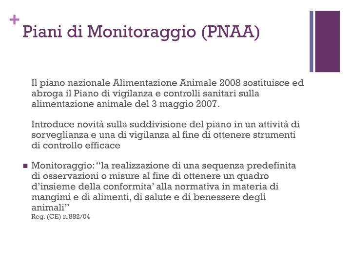 Piani di Monitoraggio (PNAA)