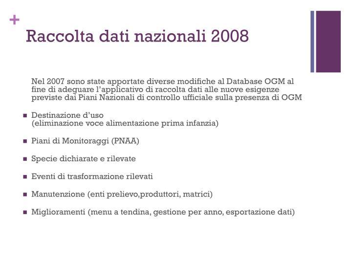 Raccolta dati nazionali 2008
