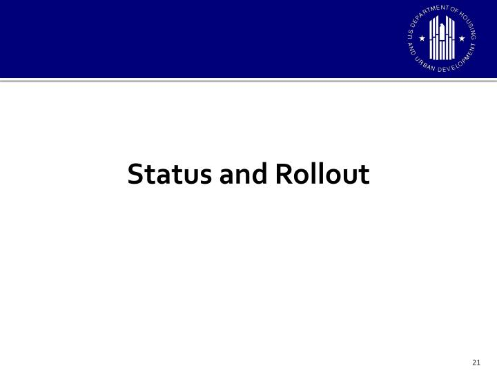 Status and Rollout