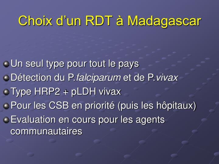 Choix d'un RDT à Madagascar