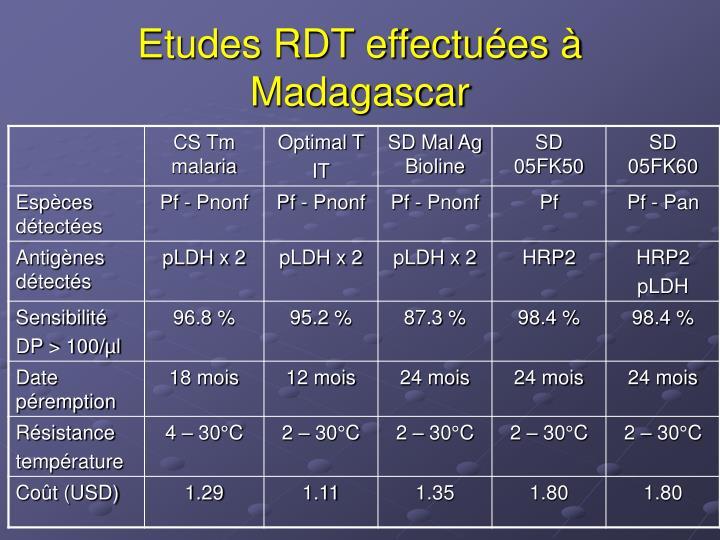 Etudes RDT effectuées à Madagascar