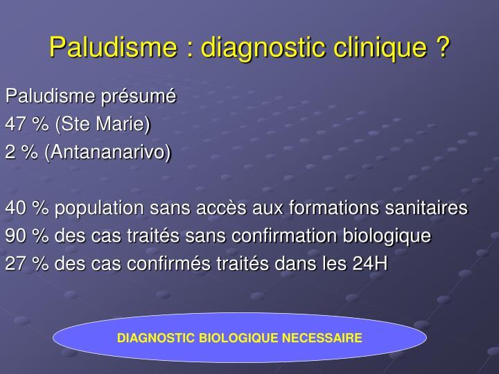 Paludisme : diagnostic clinique ?