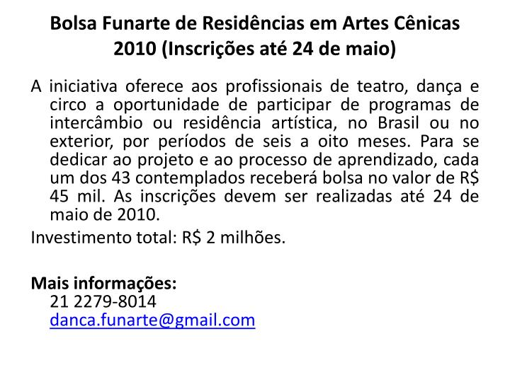 Bolsa Funarte de Residências em Artes Cênicas 2010 (Inscrições até 24 de maio)