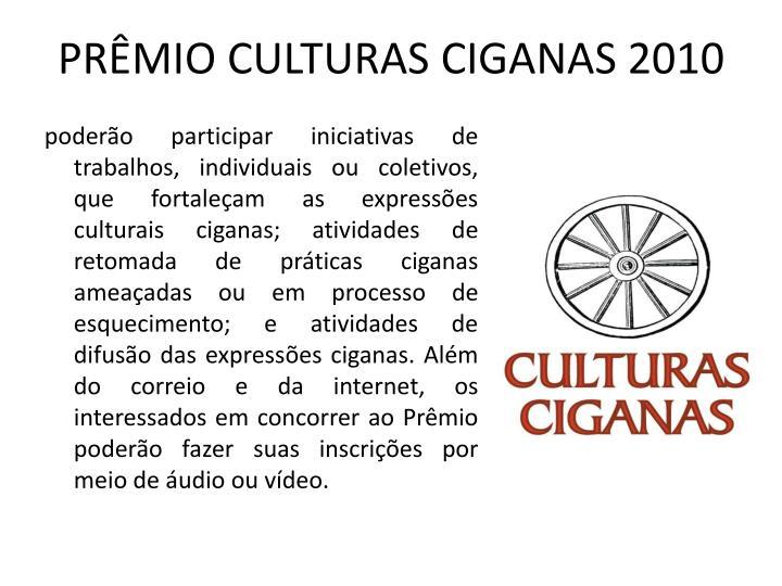 PRÊMIO CULTURAS CIGANAS 2010