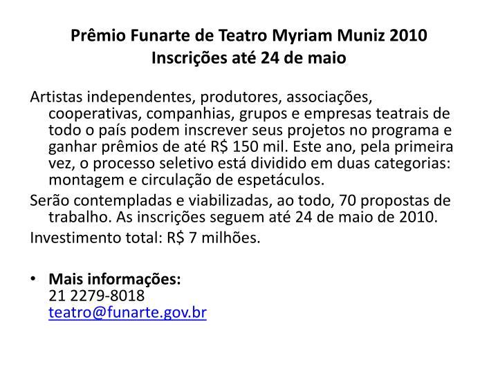 Prêmio Funarte de Teatro Myriam Muniz 2010