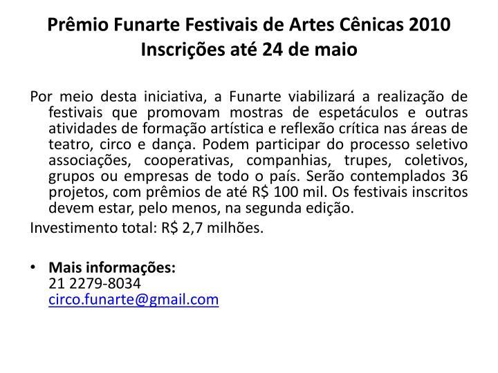 Prêmio Funarte Festivais de Artes Cênicas 2010