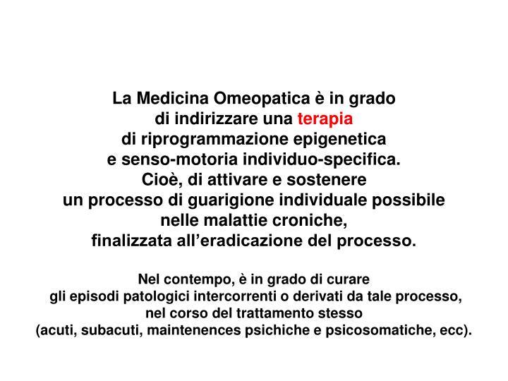La Medicina Omeopatica è in grado