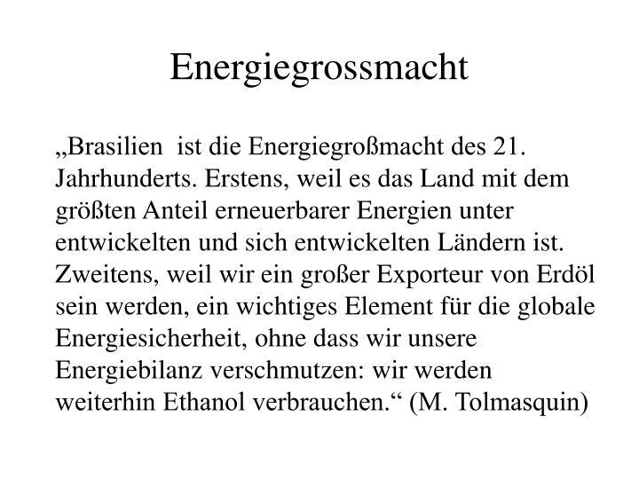 Energiegrossmacht