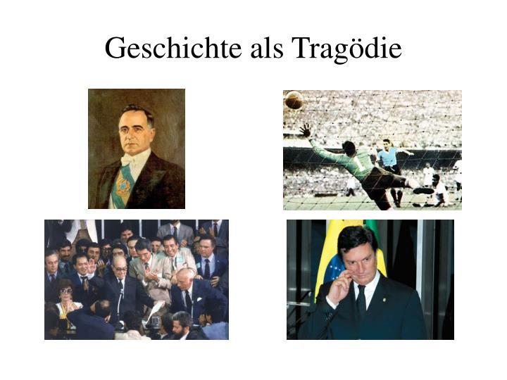 Geschichte als Tragödie
