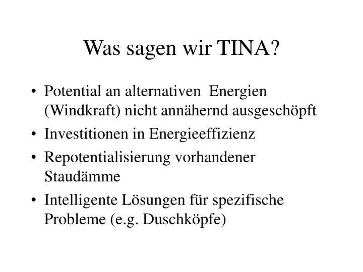 Was sagen wir TINA?