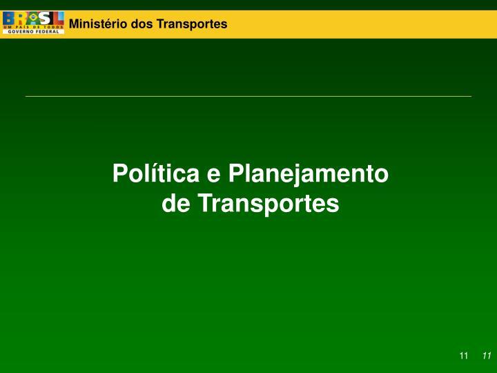 Política e Planejamento