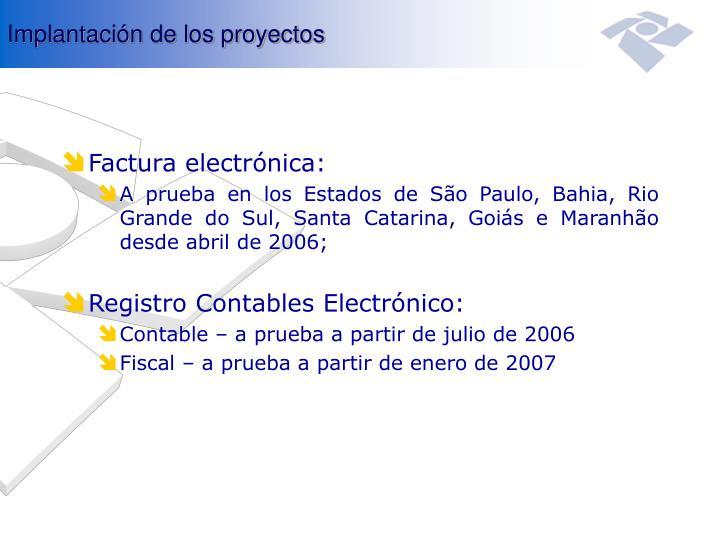 Implantación de los proyectos