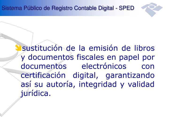 Sistema Público de Registro Contable Digital - SPED